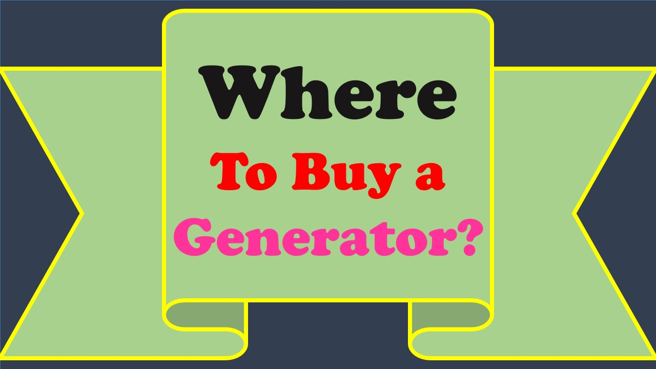where to buy a generator